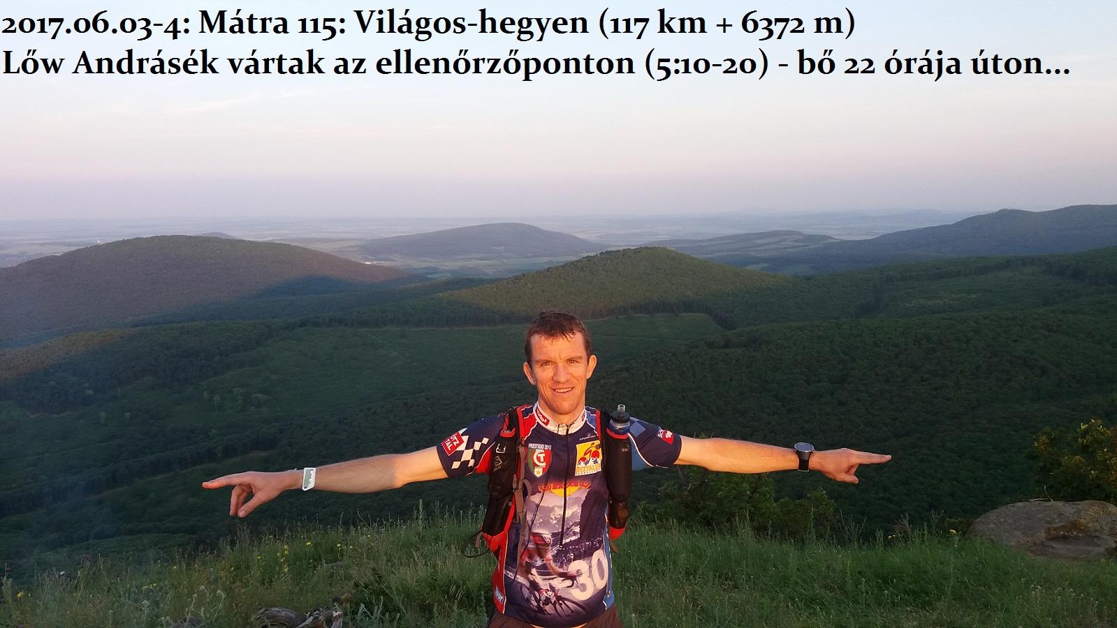 2017. június 3.  Mátra 115 - díjazás: Világos-hegy